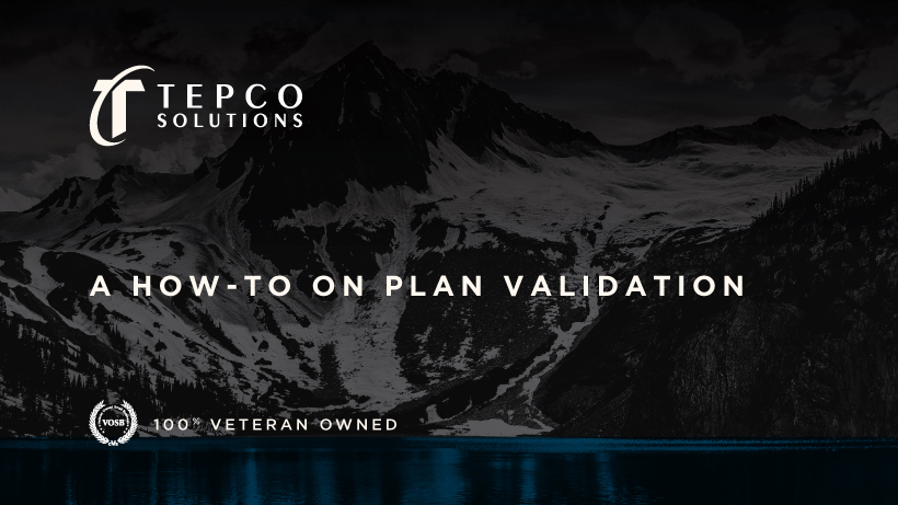 A How-To on Plan Validaton