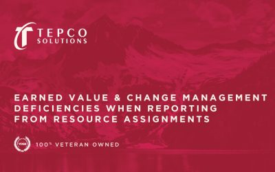 Earned Value & Change Management Deficiencies When Reporting From Resource Assignments